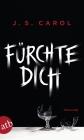 Vergrößerte Darstellung Cover: Fürchte dich. Externe Website (neues Fenster)