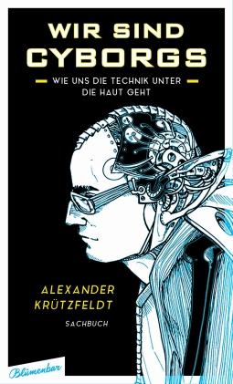 Wir sind Cyborgs