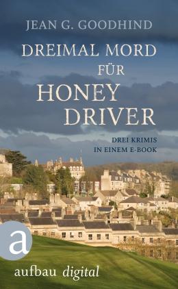 Dreimal Mord für Honey Driver
