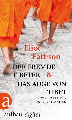 Der fremde Tibeter & Das Auge von Tibet