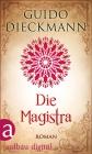 Vergrößerte Darstellung Cover: Die Magistra. Externe Website (neues Fenster)