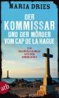 Vergrößerte Darstellung Cover: Der Kommissar und der Mörder vom Cap de la Hague. Externe Website (neues Fenster)