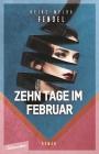 Zehn Tage im Februar