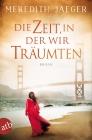 Vergrößerte Darstellung Cover: Die Zeit, in der wir träumten. Externe Website (neues Fenster)