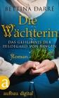 Vergrößerte Darstellung Cover: Die Wächterin. Externe Website (neues Fenster)