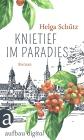 Vergrößerte Darstellung Cover: Knietief im Paradies. Externe Website (neues Fenster)