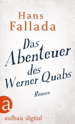 Das Abenteuer des Werner Quabs