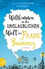 Vergrößerte Darstellung Cover: Willkommen in der unglaublichen Welt von Frank Banning. Externe Website (neues Fenster)