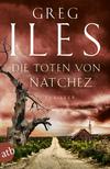 Vergrößerte Darstellung Cover: Die Toten von Natchez. Externe Website (neues Fenster)