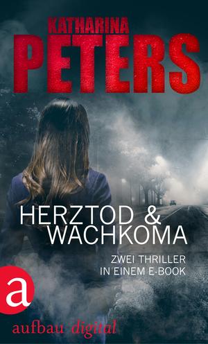 Herztod & Wachkoma