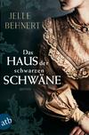 Vergrößerte Darstellung Cover: Das Haus der schwarzen Schwäne. Externe Website (neues Fenster)