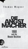 Vergrößerte Darstellung Cover: Die Angstmacher. Externe Website (neues Fenster)