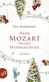 Vergrößerte Darstellung Cover: Herr Mozart feiert Weihnachten. Externe Website (neues Fenster)