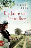 Vergrößerte Darstellung Cover: Die Jahre der Schwalben. Externe Website (neues Fenster)
