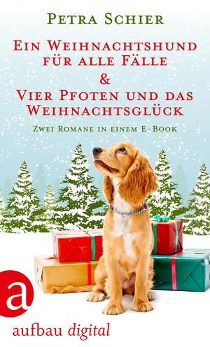 Ein Weihnachtshund für alle Fälle / Vier Pfoten und das Weihnachtsglück