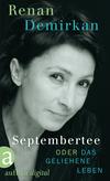 Septembertee oder Das geliehene Leben