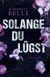 Vergrößerte Darstellung Cover: Solange du lügst. Externe Website (neues Fenster)