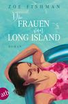 Vergrößerte Darstellung Cover: ¬Die¬ Frauen von Long Island. Externe Website (neues Fenster)