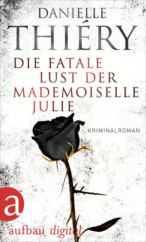 ¬Die¬ fatale Lust der Mademoiselle Julie