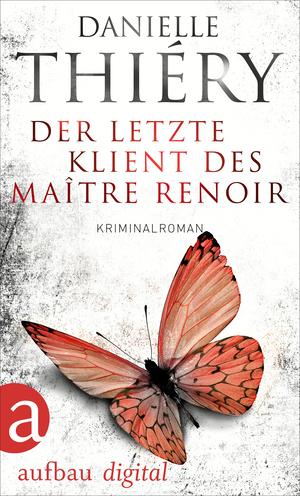 ¬Der¬ letzte Klient des Maître Renoir