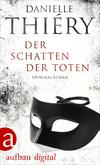Vergrößerte Darstellung Cover: ¬Der¬ Schatten der Toten. Externe Website (neues Fenster)