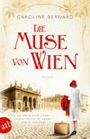 Vergrößerte Darstellung Cover: ¬Die¬ Muse von Wien. Externe Website (neues Fenster)