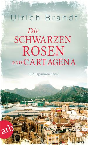 ¬Die¬ schwarzen Rosen von Cartagena