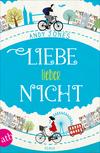 Vergrößerte Darstellung Cover: Liebe lieber nicht. Externe Website (neues Fenster)