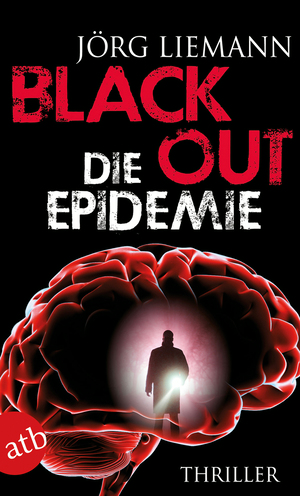 Black Out - die Epidemie