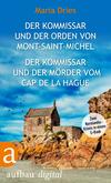 Vergrößerte Darstellung Cover: ¬Der¬ Kommissar und der Orden von Mont-Saint-Michel & Der Kommissar und der Mörder vom Cap de la Hague. Externe Website (neues Fenster)