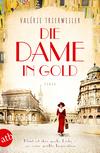 Vergrößerte Darstellung Cover: ¬Die¬ Dame in Gold. Externe Website (neues Fenster)