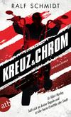 Vergrößerte Darstellung Cover: Kreuz und Chrom. Externe Website (neues Fenster)