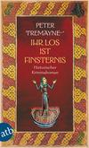 Vergrößerte Darstellung Cover: Ihr Los ist Finsternis. Externe Website (neues Fenster)