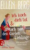 Vergrößerte Darstellung Cover: Ich koch dich tot & Mach mir den Garten, Liebling!. Externe Website (neues Fenster)