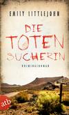 Vergrößerte Darstellung Cover: Die Totensucherin. Externe Website (neues Fenster)