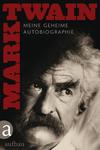 Vergrößerte Darstellung Cover: Meine geheime Autobiographie. Externe Website (neues Fenster)