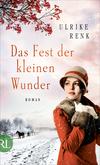 Vergrößerte Darstellung Cover: Das Fest der kleinen Wunder. Externe Website (neues Fenster)