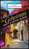 Das Geheimnis von La Bastide Blanche