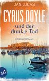 Cyrus Doyle und der dunkle Tod