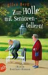 Vergrößerte Darstellung Cover: Zur Hölle mit Seniorentellern!. Externe Website (neues Fenster)