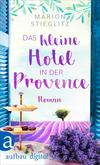 Vergrößerte Darstellung Cover: Das kleine Hotel in der Provence. Externe Website (neues Fenster)