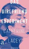Vergrößerte Darstellung Cover: Das Girlfriend-Experiment. Externe Website (neues Fenster)