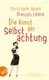 Vergrößerte Darstellung Cover: Die Kunst der Selbstachtung. Externe Website (neues Fenster)
