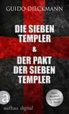 Die sieben Templer & Der Pakt der sieben Templer