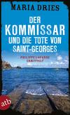 Vergrößerte Darstellung Cover: Der Kommissar und die Tote von Saint-Georges. Externe Website (neues Fenster)