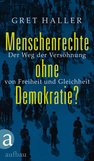 Menschenrechte ohne Demokratie?