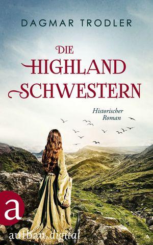 Die Highland Schwestern