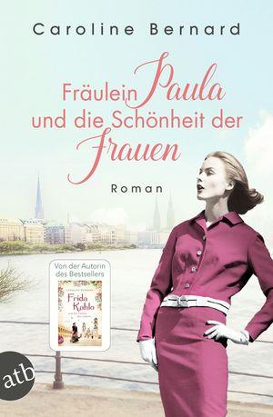 Fräulein Paula und die Schönheit der Frauen