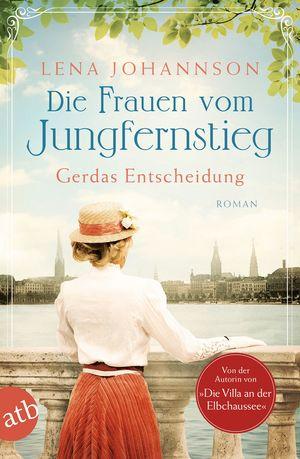 Die Frauen vom Jungfernstieg. Gerdas Entscheidung