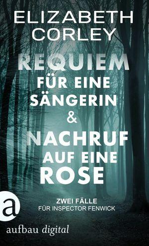 Requiem für eine Sängerin & Nachruf auf eien Rose